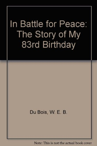 9780527252656: In Battle for Peace: The Story of My 83rd Birthday