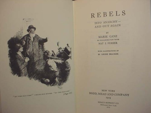 9780527322007: Rebels: Into anarchy--and out again