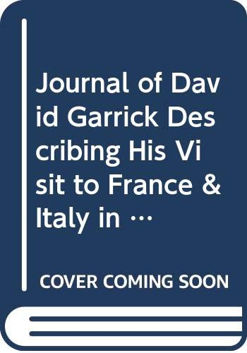 9780527325602: Journal of David Garrick Describing His Visit to France & Italy in 1763