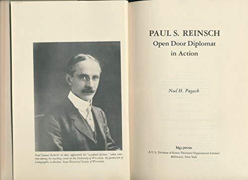 Paul S. Reinsch, open door diplomat in: Pugach, Noel H