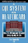 A CQI System for Healthcare: Tim Mannello