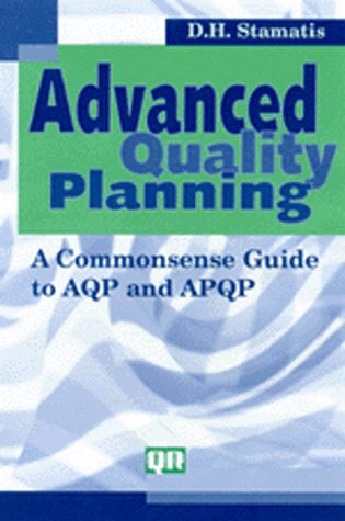advanced quality planning c a commonsense guide to aqp and apqp