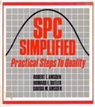 Spc Simplified: Practical Steps to Quality: Robert T. Amsden,