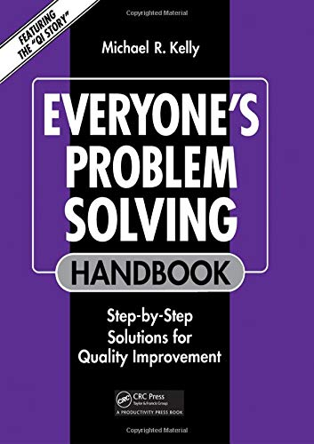 9780527916527: Everyone's Problem Solving Handbook: Step-by-Step Solutions for Quality Improvement