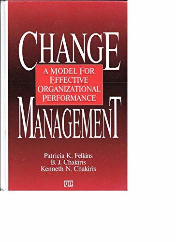 9780527917234: Change Management: A Model for Effective Organizational Performance