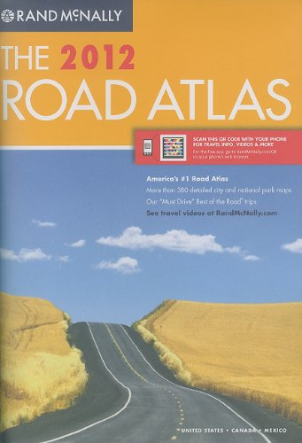 9780528003394: Rand McNally The 2012 Road Atlas: United States, Canada, and Mexico, Includes QR (Quick Response) Codes for use with Mobile Phones with Camera or Smartphones (Rand Mcnally Road Atlas)