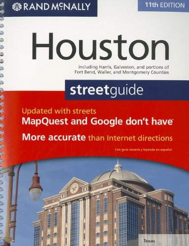 9780528004469: Rand McNally Houston Street Guide: Including Harris, Galveston, and Portions of Fort Bend, Waller, and Montgomery Counties (Rand Mcnally Houston, Texas Street Guide)