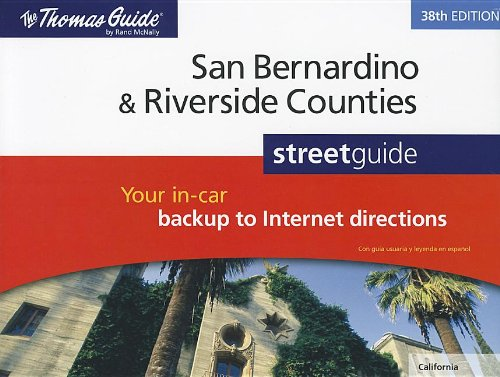 9780528006630: Thomas Guide San Bernardino & Riverside Counties Streetguide