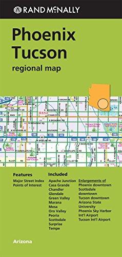 Rand McNally Phoenix/Tuscon Regional Map (Greeen Cover) (Rand Mcnally Regional Map): Rand ...