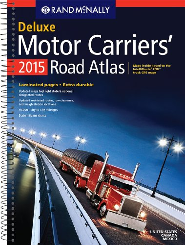 9780528011573: Rand McNally 2015 Deluxe Motor Carriers' Road Atlas (Laminated) (Rand McNally Road Atlas)