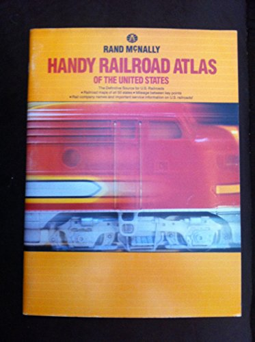 Rand McNally Handy Railroad Atlas of the: Rand McNally and