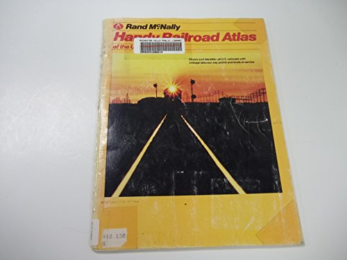 Rand McNally Handy Railroad Atlas of the: Rand McNally Staff