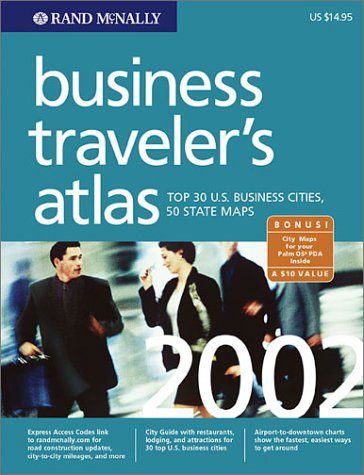 9780528522116: Business Traveler's Atlas: Top 30 U.S. Business Cities, 50 State Maps (RAND MCNALLY BUSINESS TRAVELER'S BRIEFCASE ATLAS WITH ADDRESS FINDER)