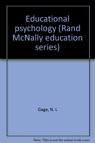 9780528610462: Title: Educational psychology Rand McNally education seri