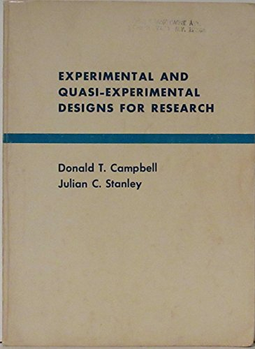 Experimental and Quasi-experimental Designs for Research: Stanley, Julian C.,
