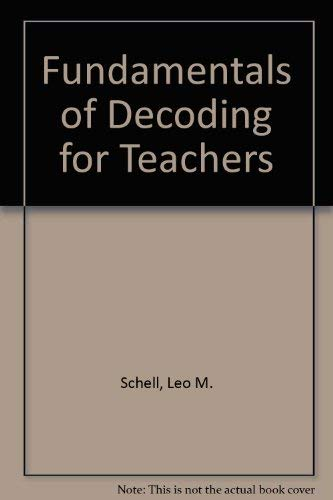 Fundamentals of Decoding for Teachers