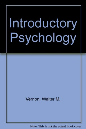 Introductory Psychology: Walter M. Vernon