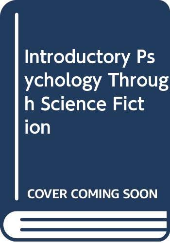 Introductory Psychology Through Science Fiction: Katz, Harvey A.,