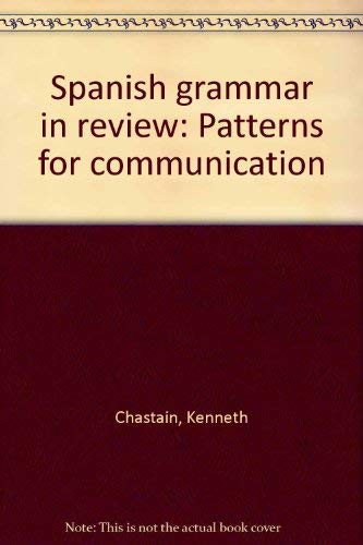9780528640445: Title: Spanish grammar in review Patterns for communicati