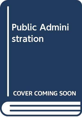 9780528650239: Public Administration