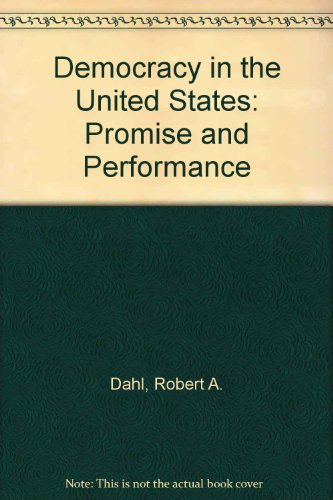 9780528652943: Democracy in the United States: Promise and Performance