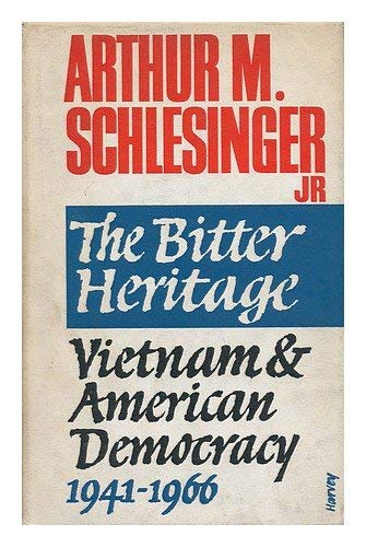 9780528656392: The Bitter Heritage - Vietnam and American Democracy 1941-1966