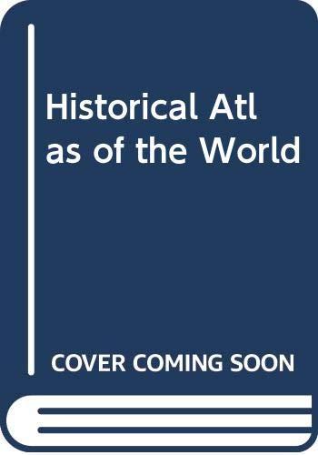 9780528660160: Historical Atlas of the World