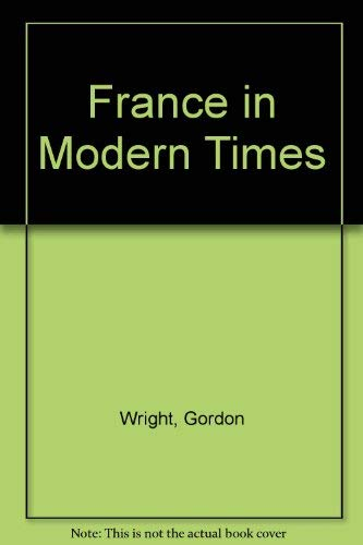 9780528665165: France in Modern Times (Rand McNally history series)