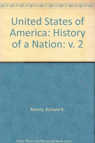9780528665561: United States of America: History of a Nation: v. 2