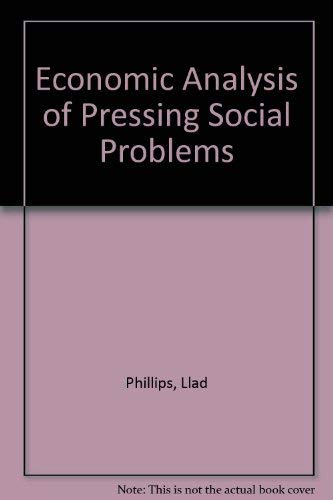 9780528670596: Economic Analysis of Pressing Social Problems