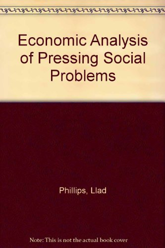 9780528673139: Economic Analysis of Pressing Social Problems (Rand McNally economics series)