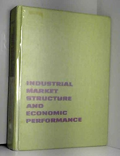 9780528675096: Industrial Market Structure and Economic Performance