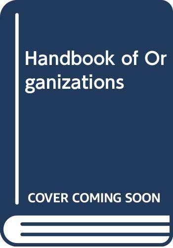 9780528686863: Handbook of Organizations