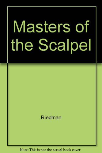 9780528808715: Masters of the Scalpel