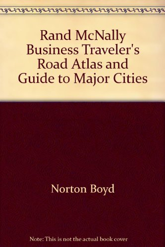 9780528810121: Rand Mcnally Business Traveler's Road Atlas and Guide to Major Cities