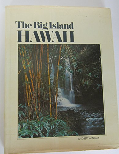The Big Island: Hawaii