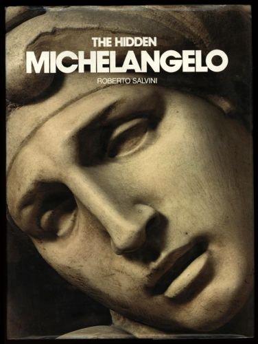 Hidden Michelangelo: Salvini, Roberto