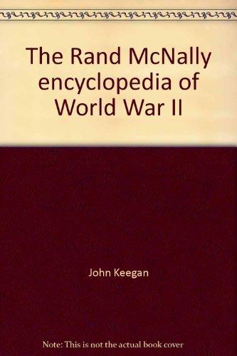 9780528810602: The Rand McNally encyclopedia of World War II