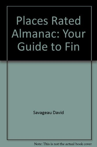 9780528810916: Places Rated Almanac: Your Guide to Fin