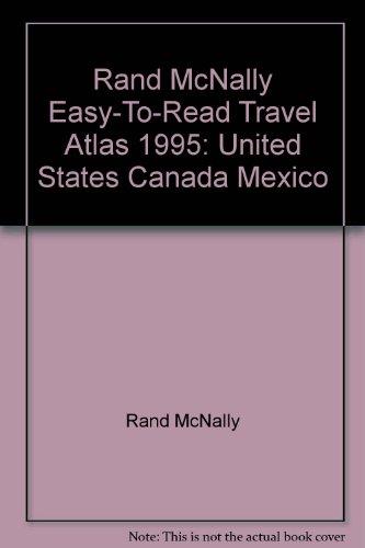 Rand McNally Easy-To-Read Travel Atlas 1995: United States Canada Mexico: McNally, Rand