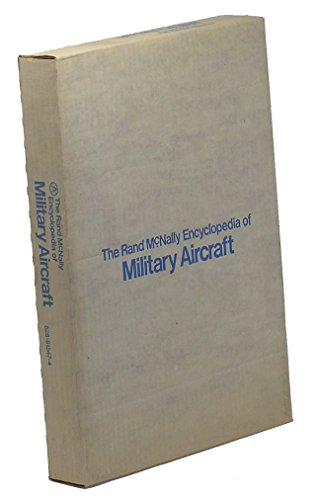 9780528815478: The Rand McNally Encyclopedia Of Military Aircraft, 1914-1980