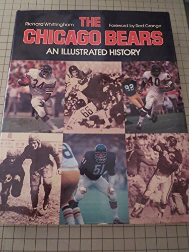 THE CHICAGO BEARS. An Illustrated History. Signed and inscribed by the author.: Whittingham, ...