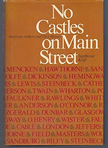 No Castles on Main Street: American Authors: Kraft, Stephanie