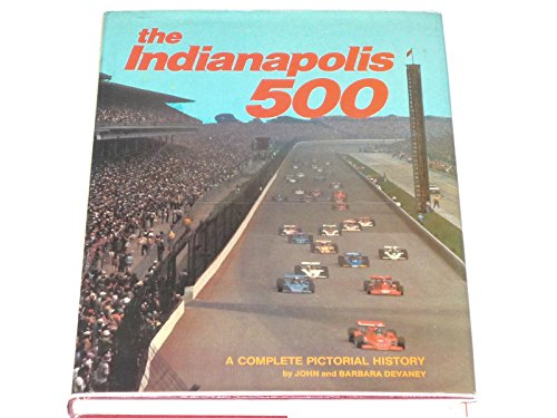 9780528818448: Indianapolis 500: A Complete Pictorial History