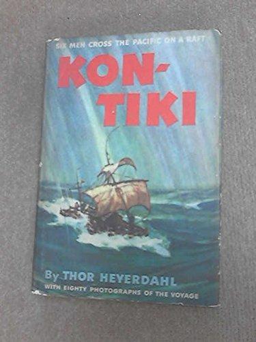 9780528818653: Kon-Tiki: Across the Pacific by Raft
