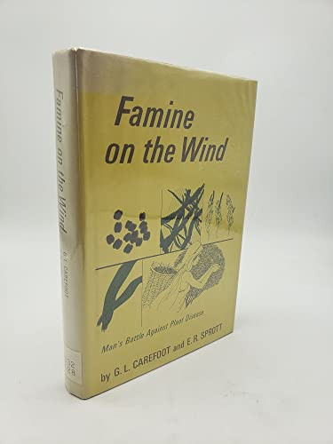 9780528818820: Famine on the Wind: Man's Battle Against Plant Disease