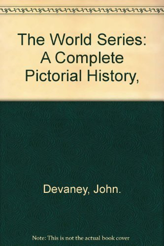 9780528819735: The World Series: A Complete Pictorial History,