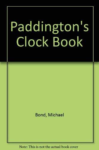 9780528820021: Paddington's Clock Book