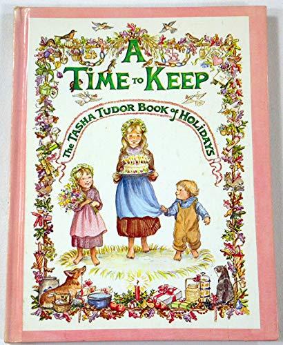 9780528820199: A Time to Keep: The Tasha Tudor Book of Holidays