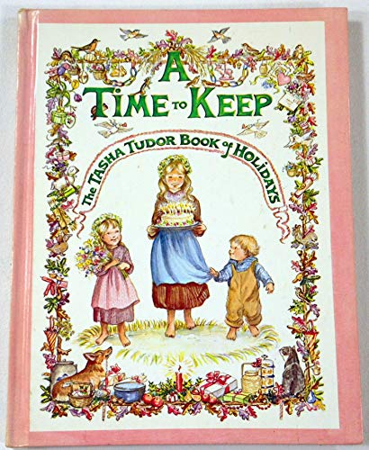 A Time to Keep: The Tasha Tudor: Tudor, Tasha
